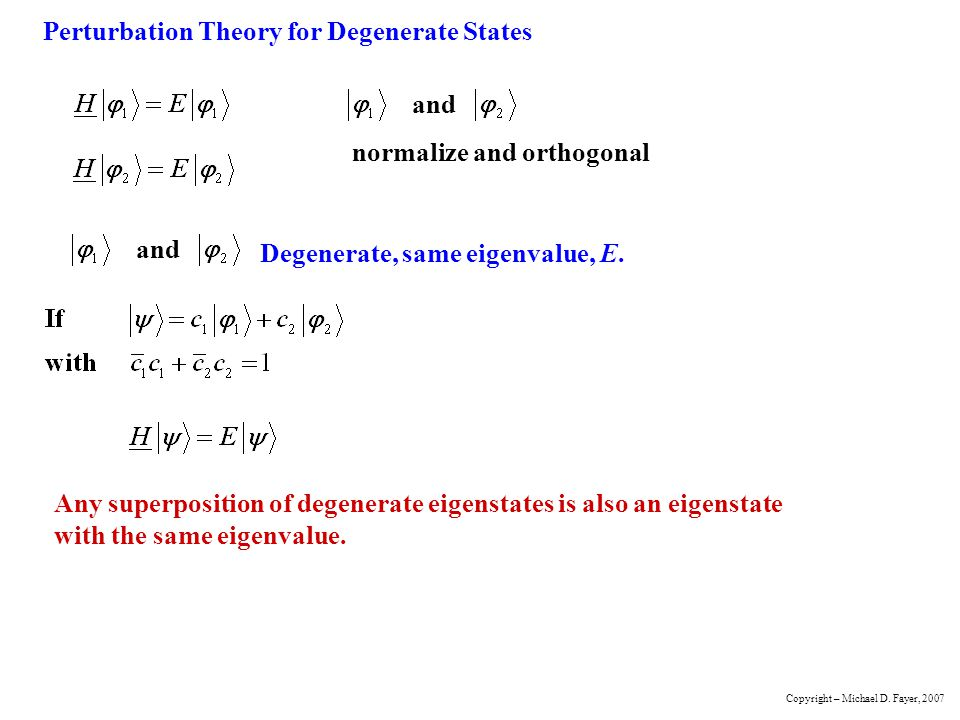 Perturbation Theory for Degenerate States