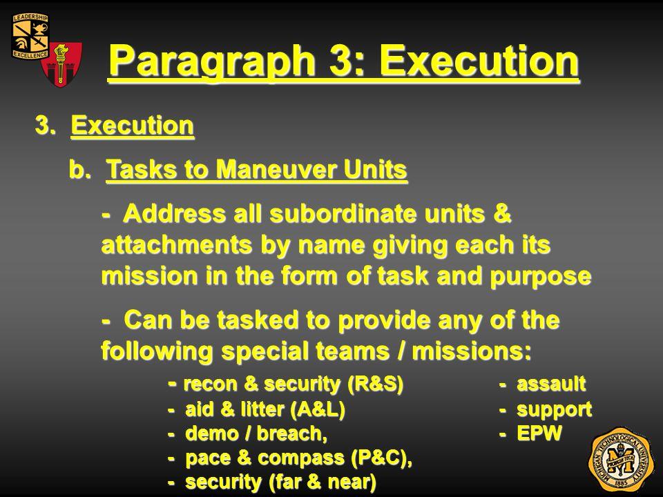 Paragraph 3: Execution 3. Execution b. Tasks to Maneuver Units