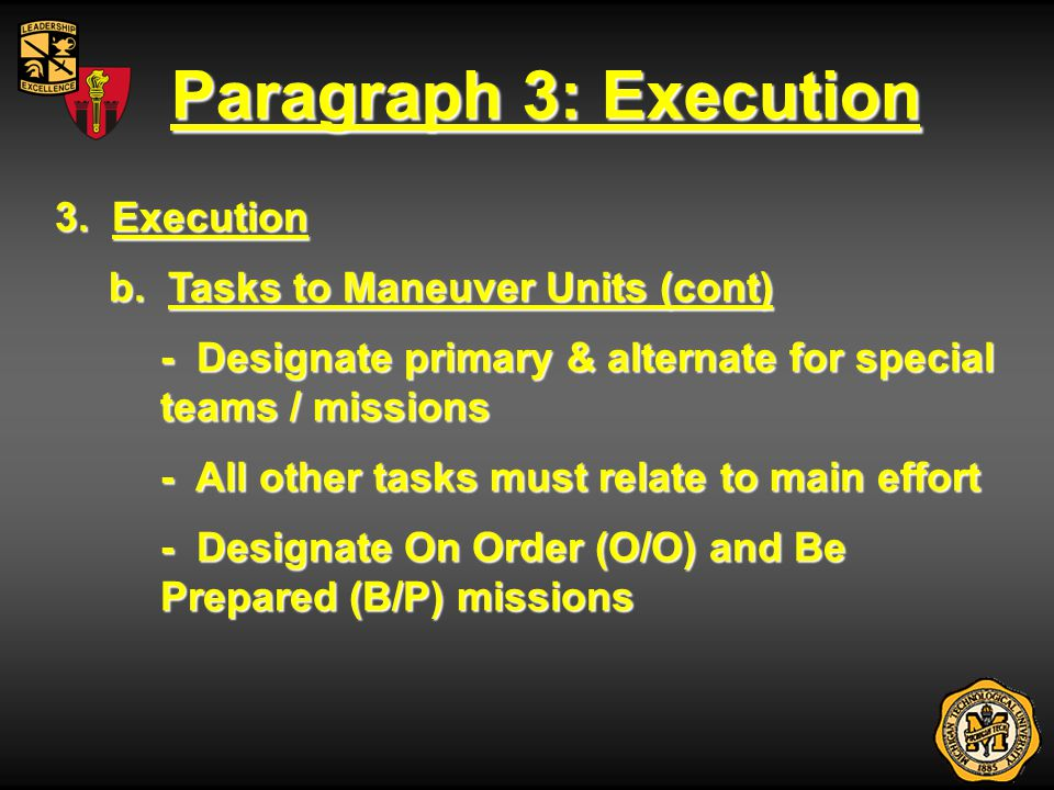 Paragraph 3: Execution 3. Execution b. Tasks to Maneuver Units (cont)
