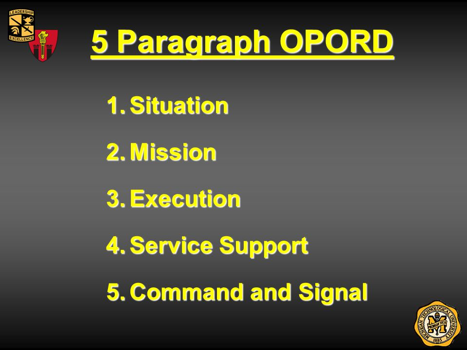5 Paragraph OPORD Situation Mission Execution Service Support