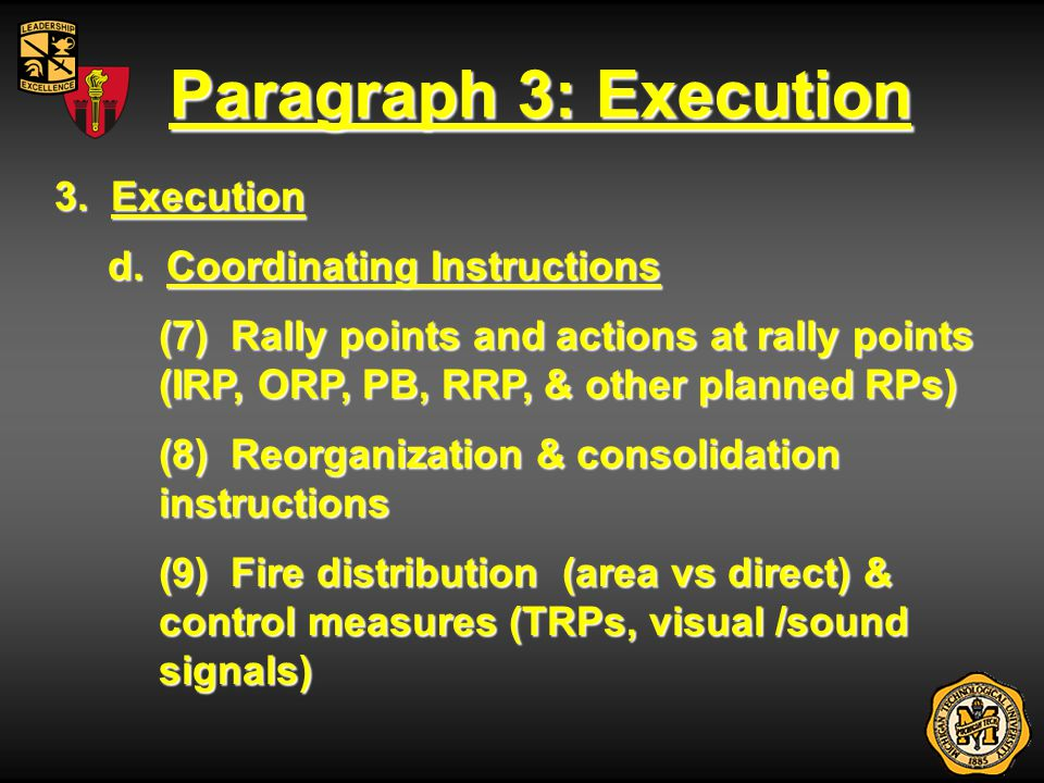 Paragraph 3: Execution 3. Execution d. Coordinating Instructions