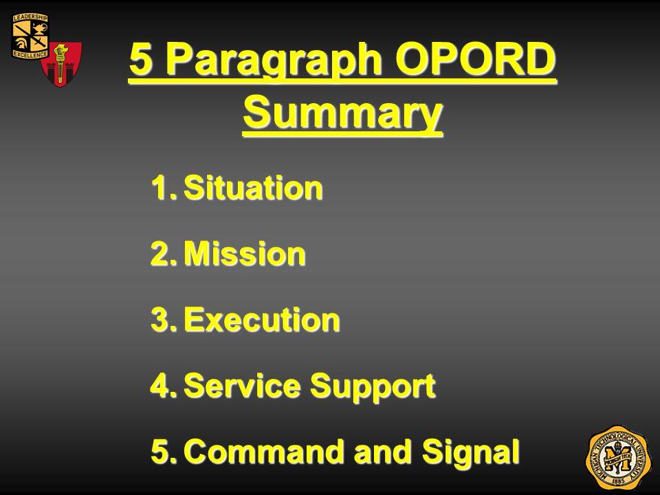 5 Paragraph OPORD Summary
