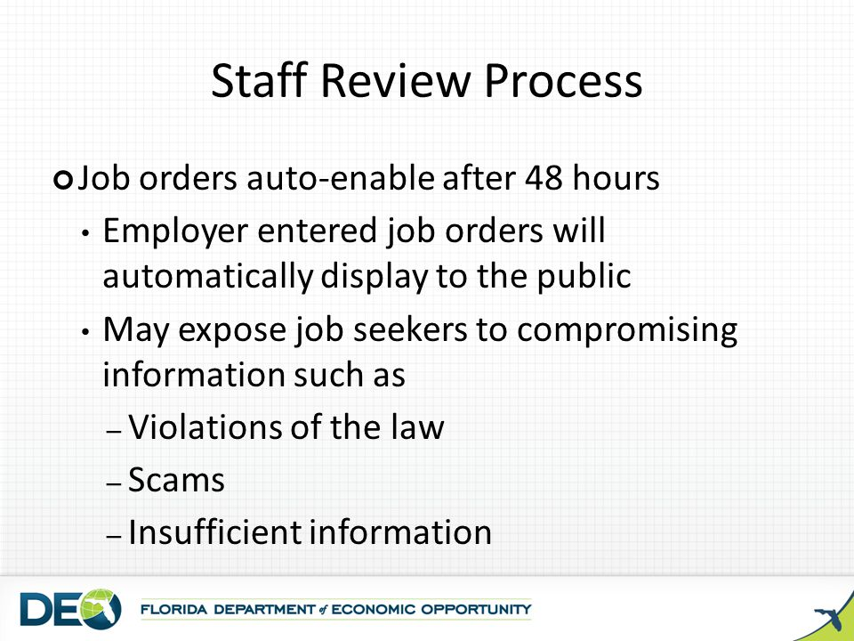 Staff Review Process Job orders auto-enable after 48 hours