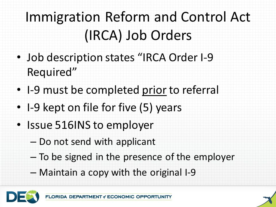 Immigration Reform and Control Act (IRCA) Job Orders
