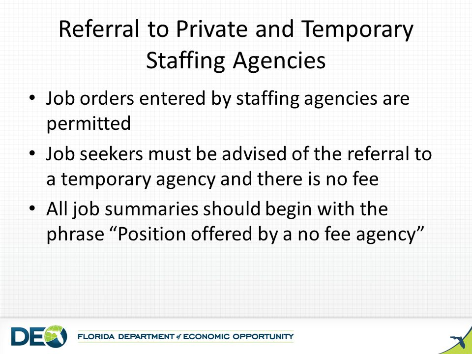 Referral to Private and Temporary Staffing Agencies