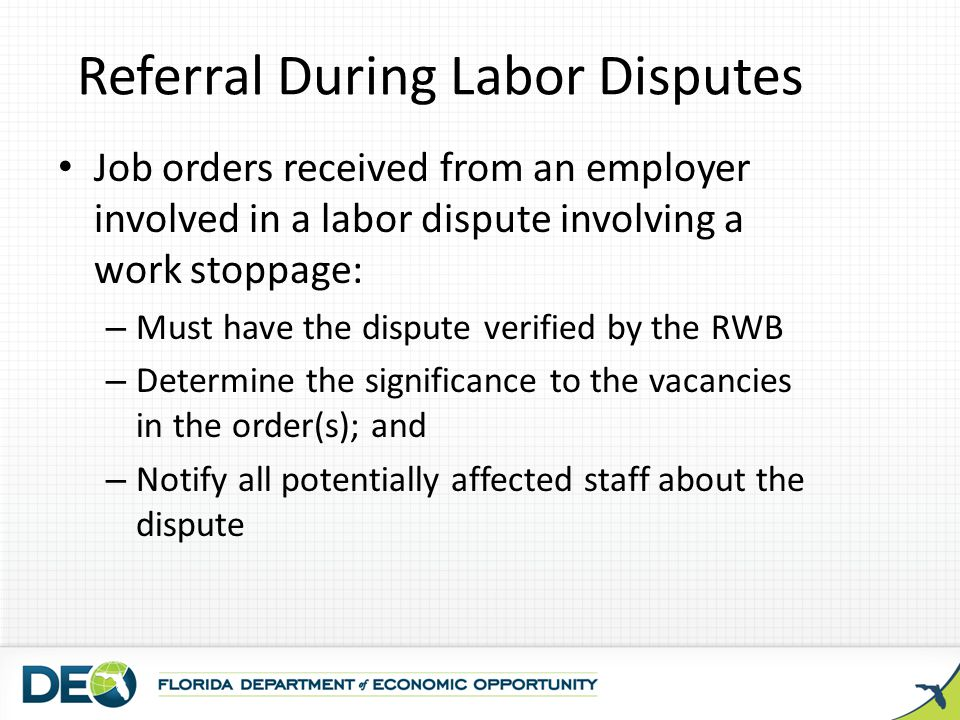Referral During Labor Disputes