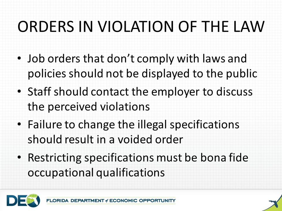 ORDERS IN VIOLATION OF THE LAW