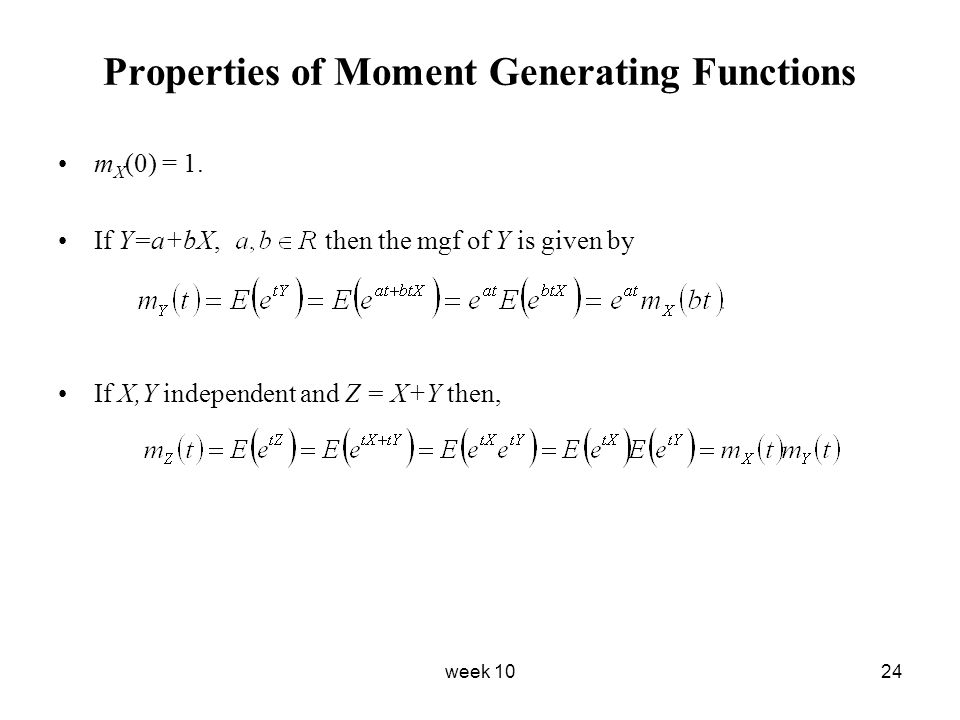 Properties of Moment Generating Functions