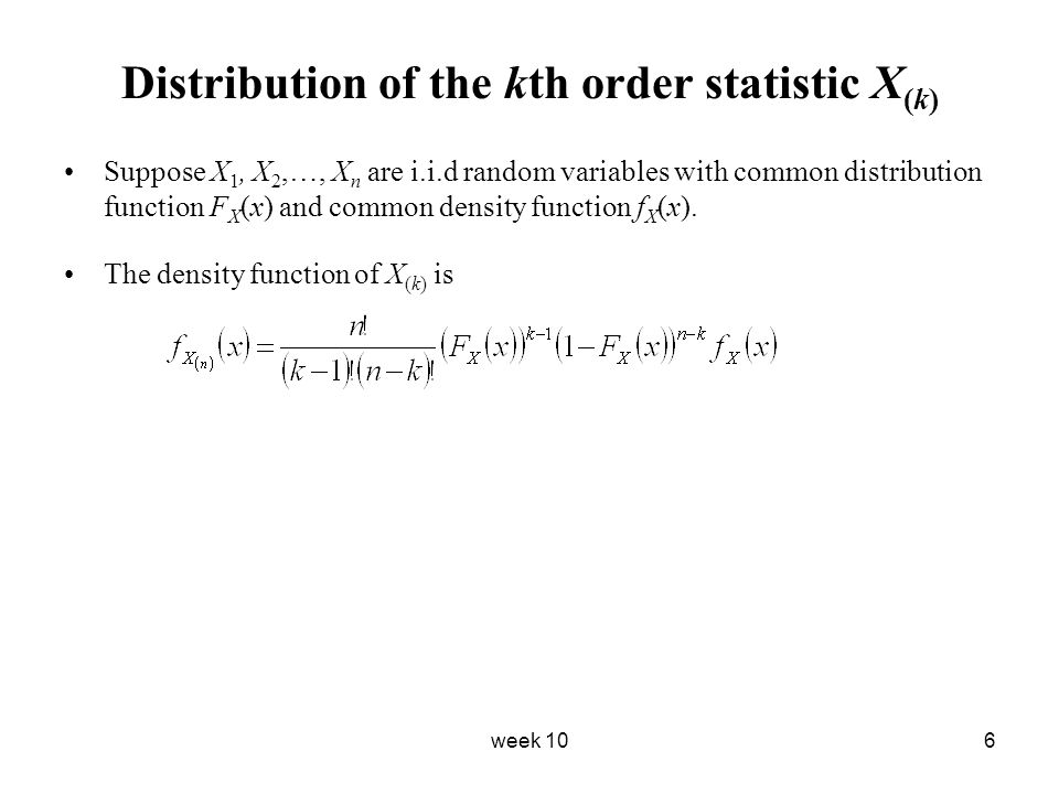 Distribution of the kth order statistic X(k)