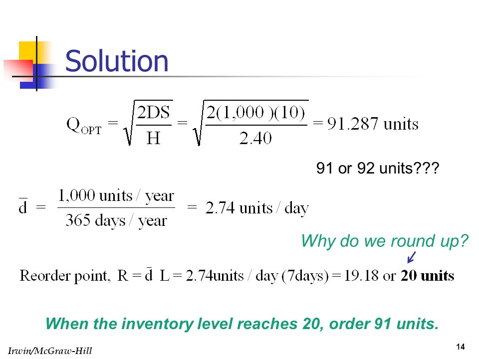 Solution Why do we round up 91 or 92 units