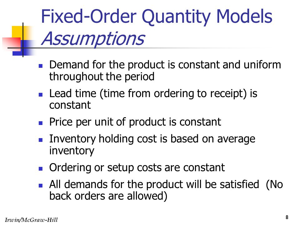 Fixed-Order Quantity Models Assumptions