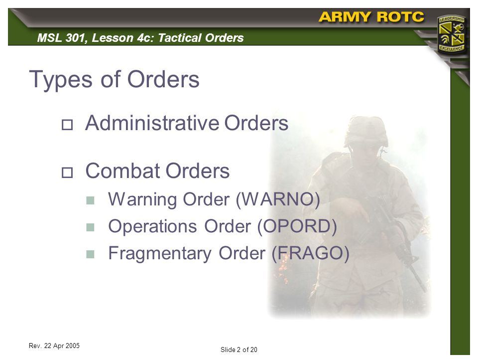 Types of Orders Administrative Orders Combat Orders