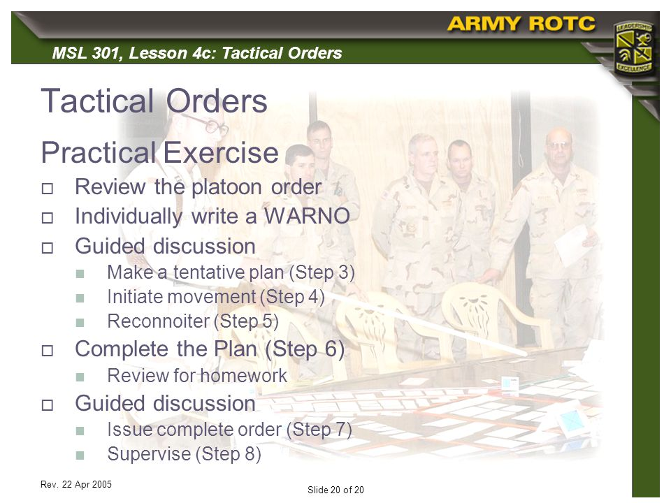 Tactical Orders Practical Exercise Review the platoon order