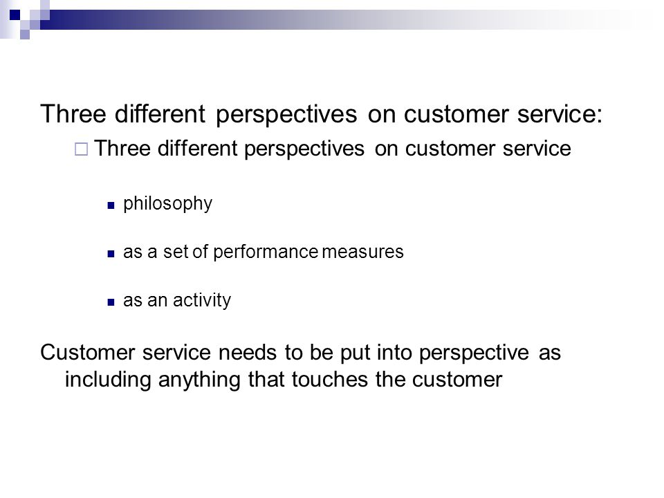Three different perspectives on customer service: