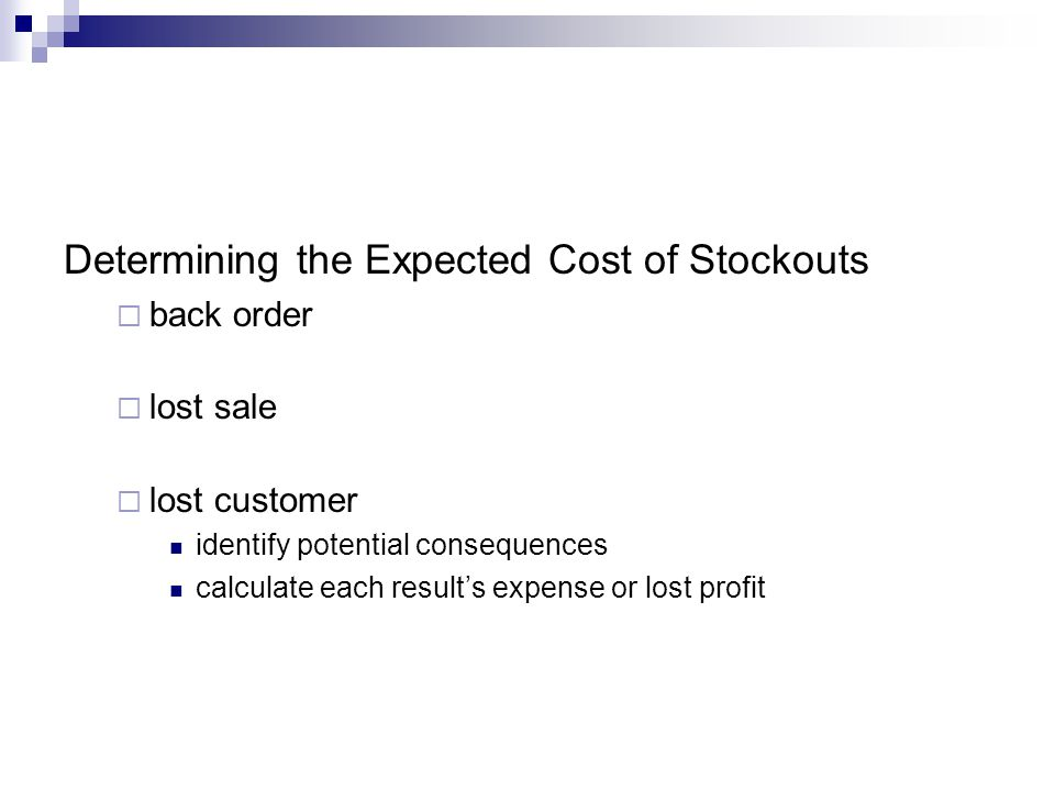 Determining the Expected Cost of Stockouts
