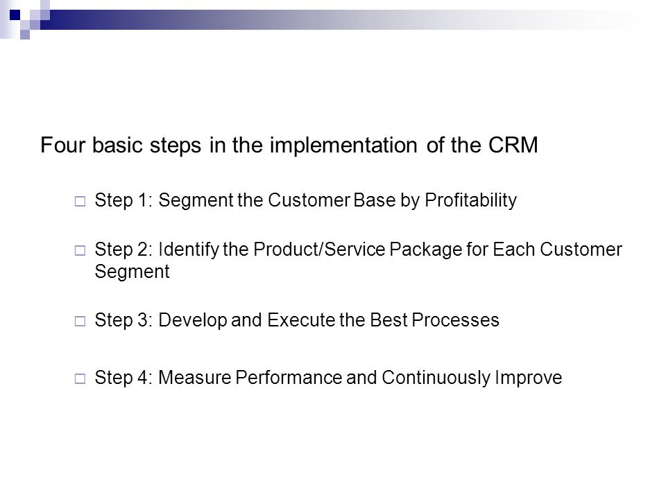 Four basic steps in the implementation of the CRM