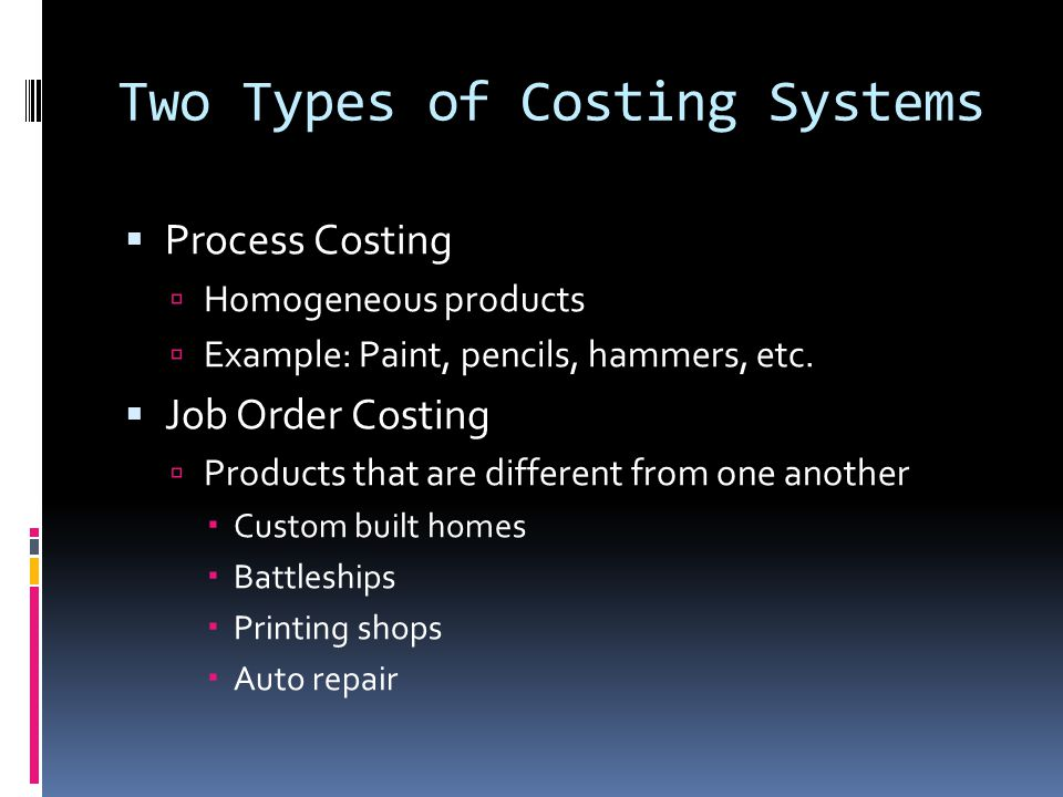 Two Types of Costing Systems