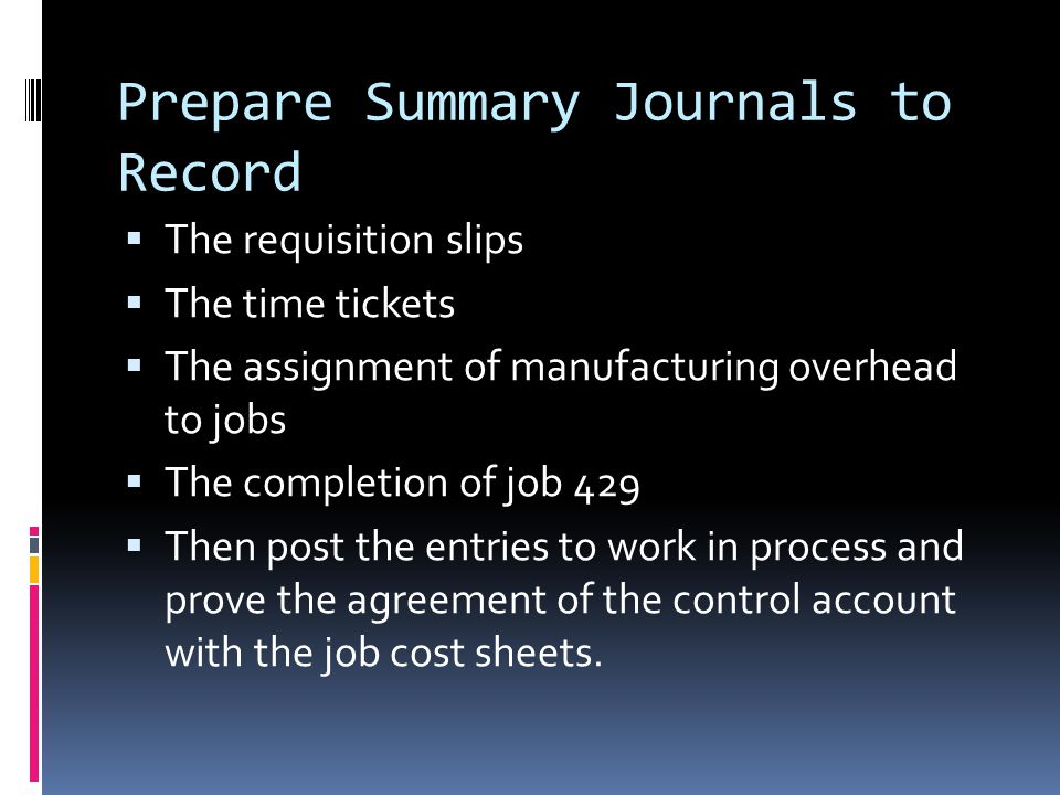 Prepare Summary Journals to Record