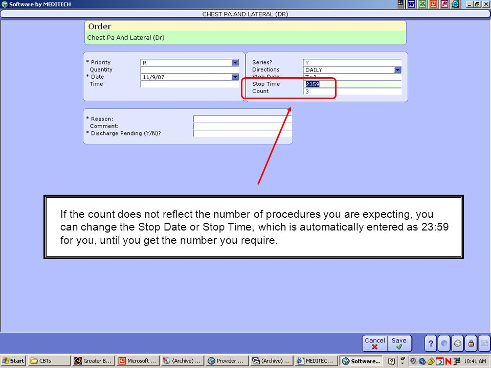 If the count does not reflect the number of procedures you are expecting, you can change the Stop Date or Stop Time, which is automatically entered as 23:59 for you, until you get the number you require.
