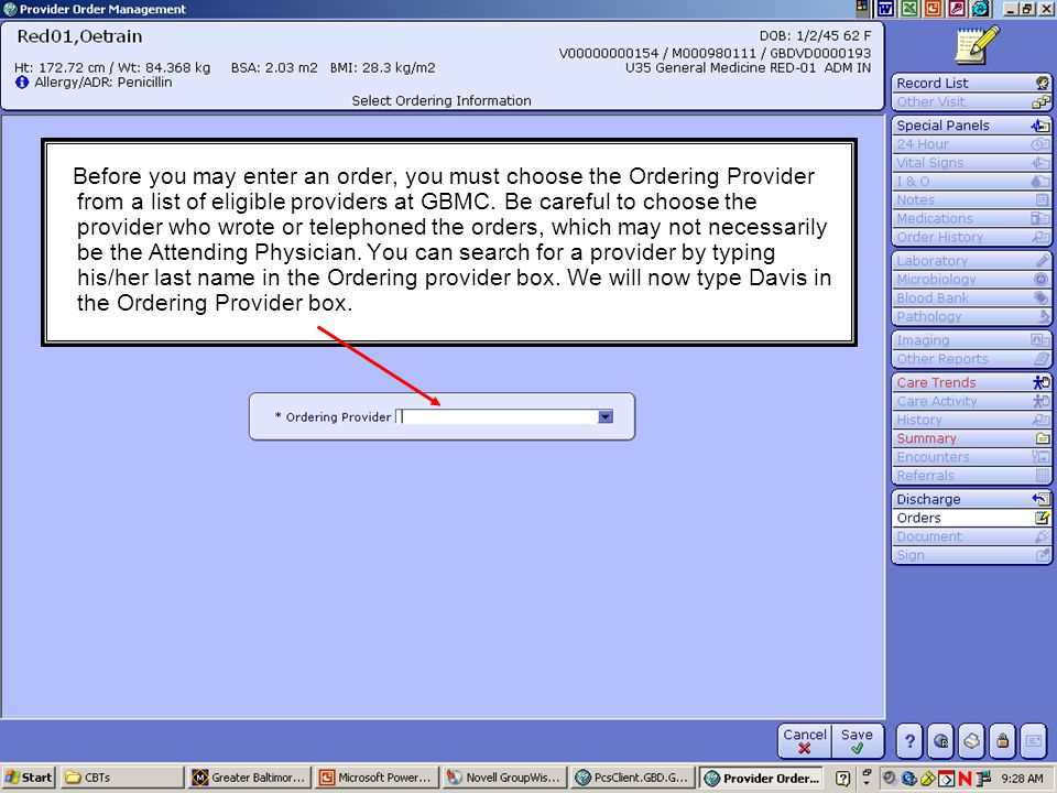 Before you may enter an order, you must choose the Ordering Provider from a list of eligible providers at GBMC.
