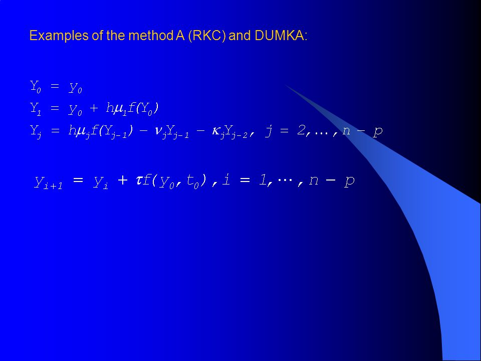 Examples of the method A (RKC) and DUMKA: