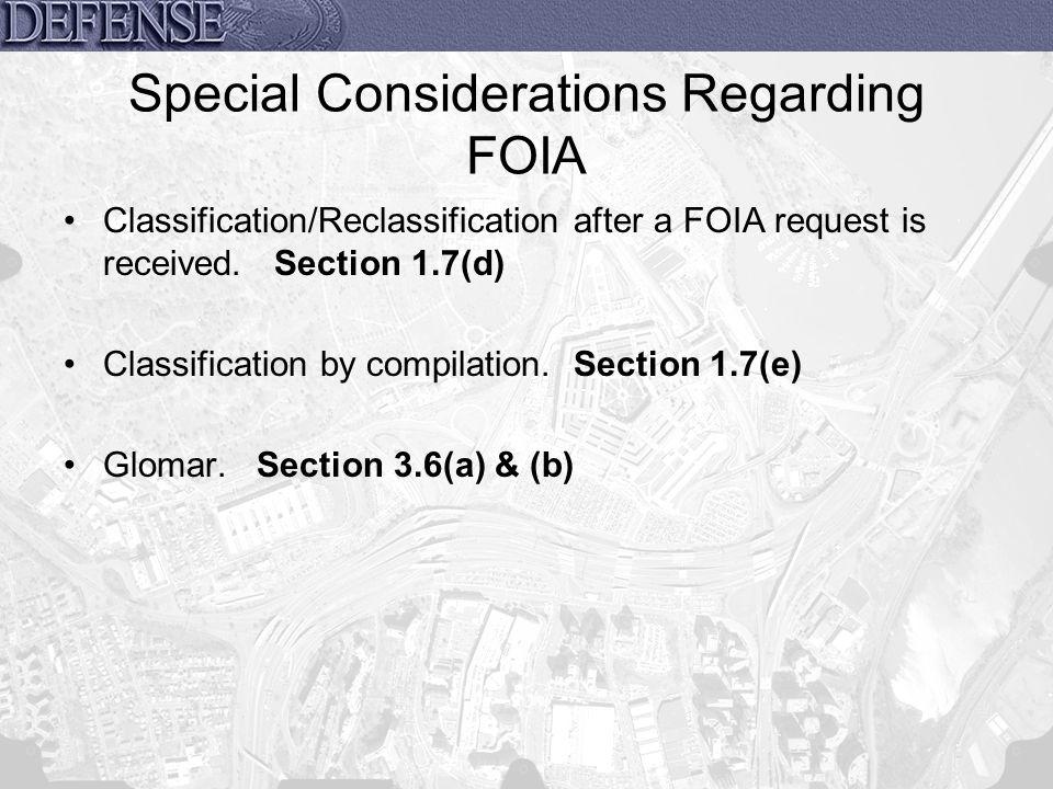 Special Considerations Regarding FOIA