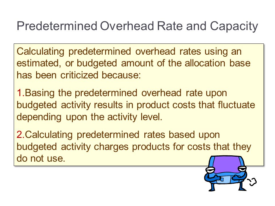 Predetermined Overhead Rate and Capacity