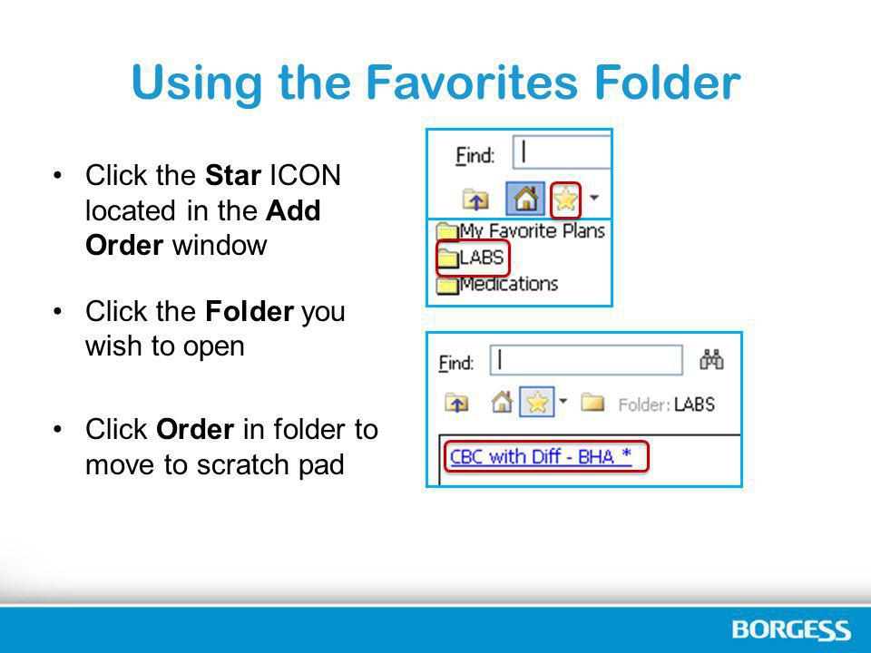Using the Favorites Folder