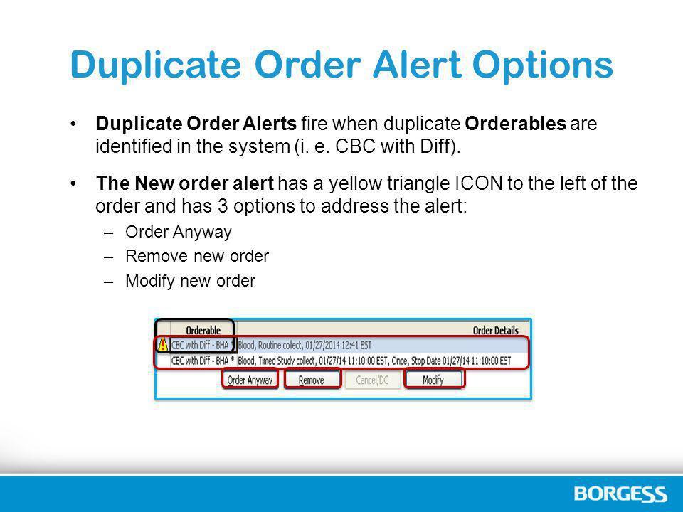 Duplicate Order Alert Options
