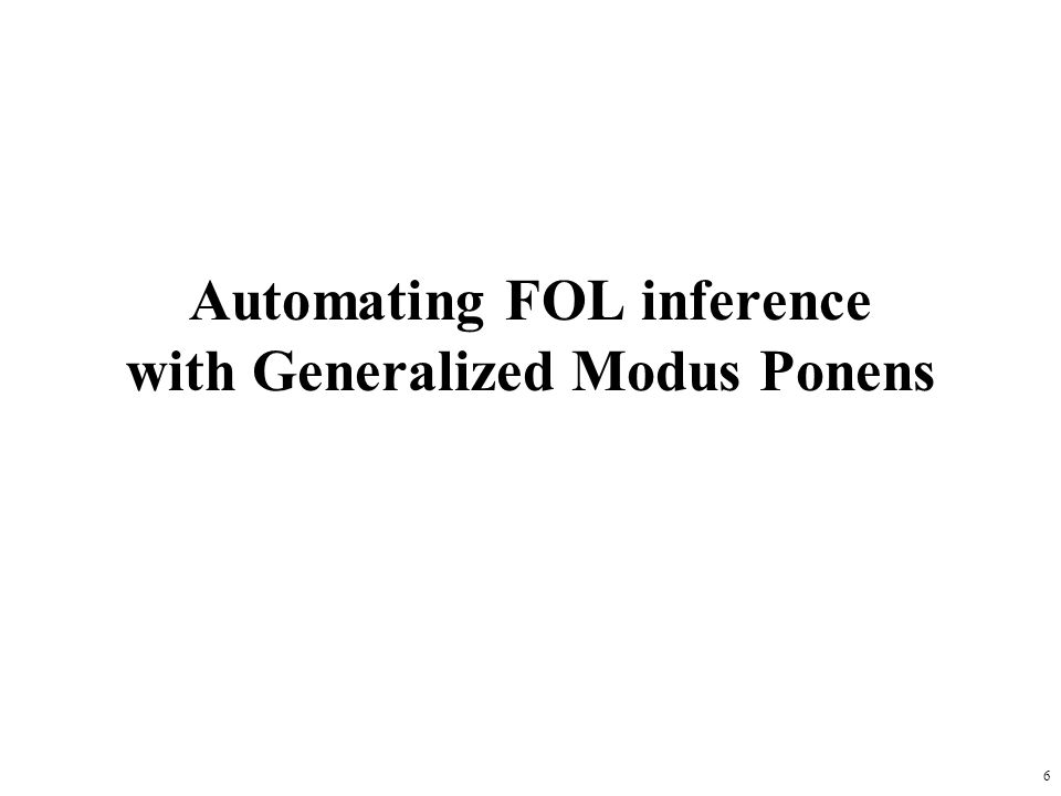Automating FOL inference with Generalized Modus Ponens