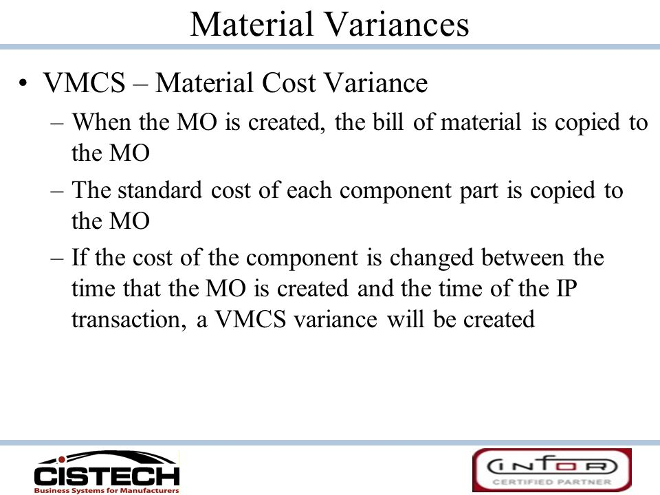 Material Variances VMCS – Material Cost Variance