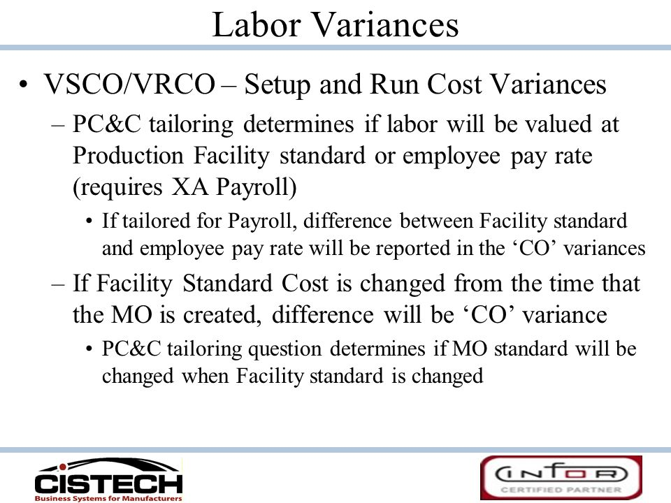 Labor Variances VSCO/VRCO – Setup and Run Cost Variances
