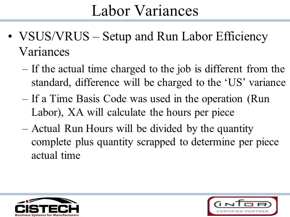 Labor Variances VSUS/VRUS – Setup and Run Labor Efficiency Variances