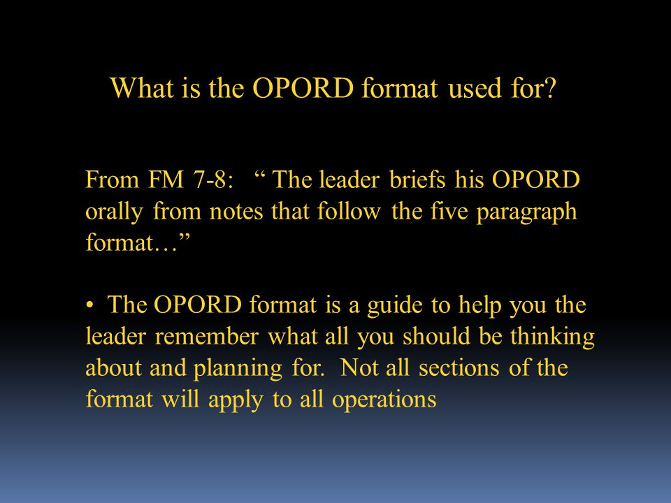 What is the OPORD format used for