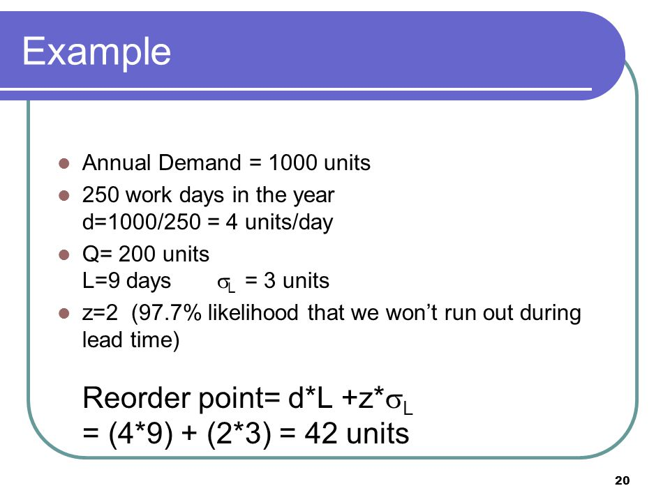 Example Annual Demand = 1000 units