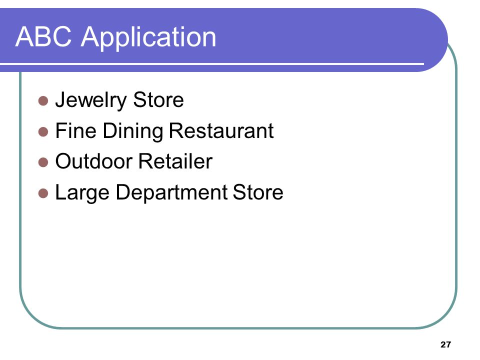 ABC Application Jewelry Store Fine Dining Restaurant Outdoor Retailer