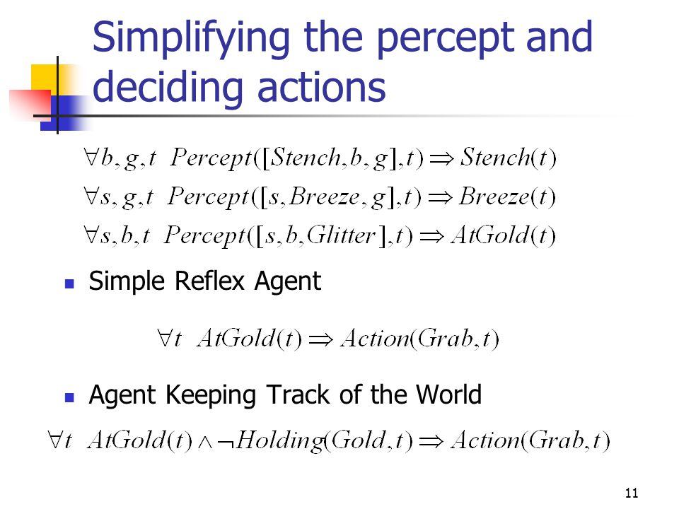Simplifying the percept and deciding actions