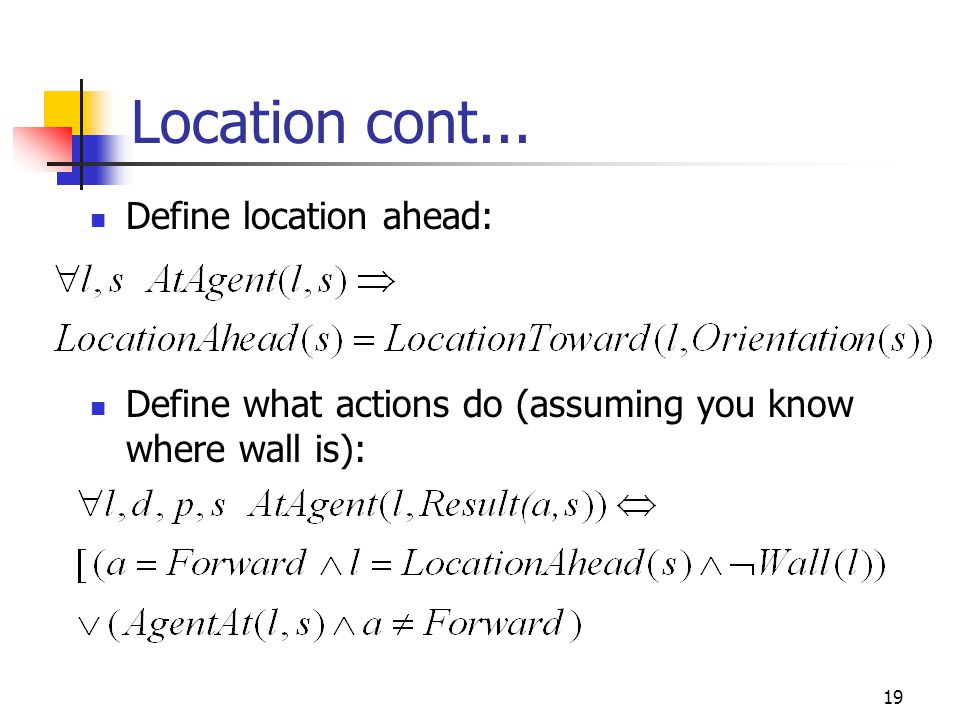 Location cont... Define location ahead: