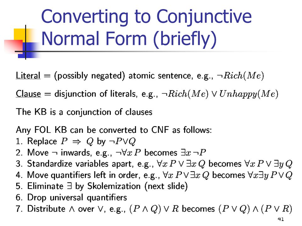 Converting to Conjunctive Normal Form (briefly)