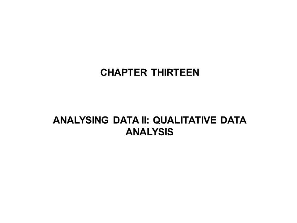 ANALYSING DATA II: QUALITATIVE DATA