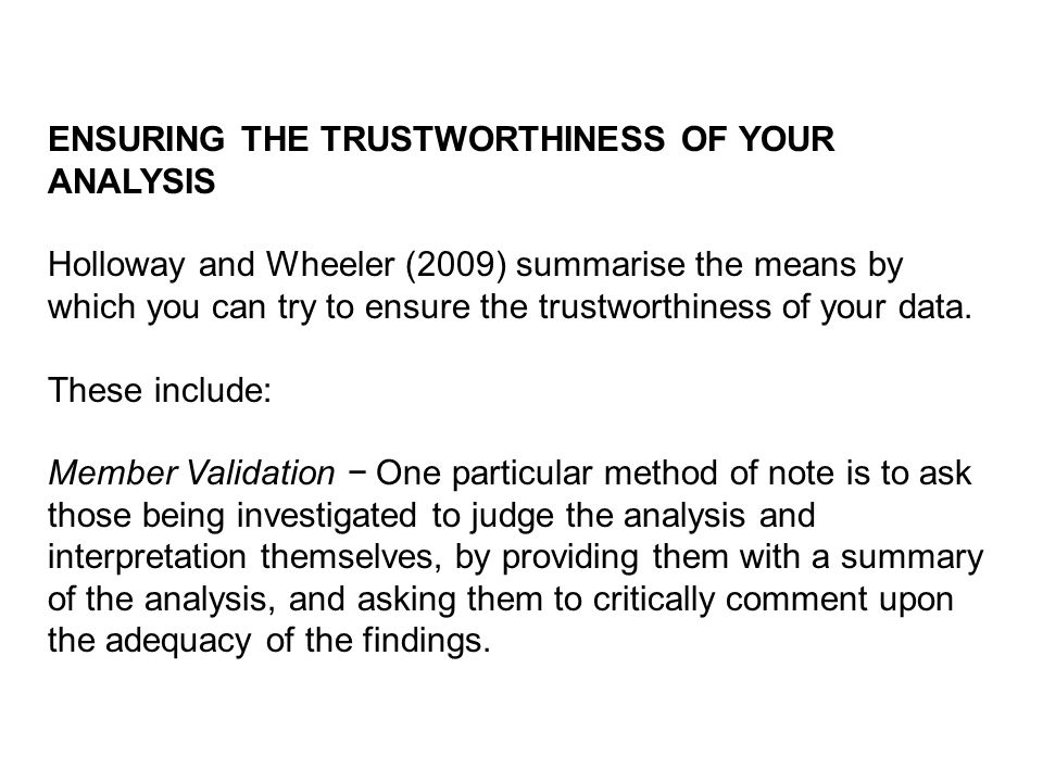ENSURING THE TRUSTWORTHINESS OF YOUR ANALYSIS