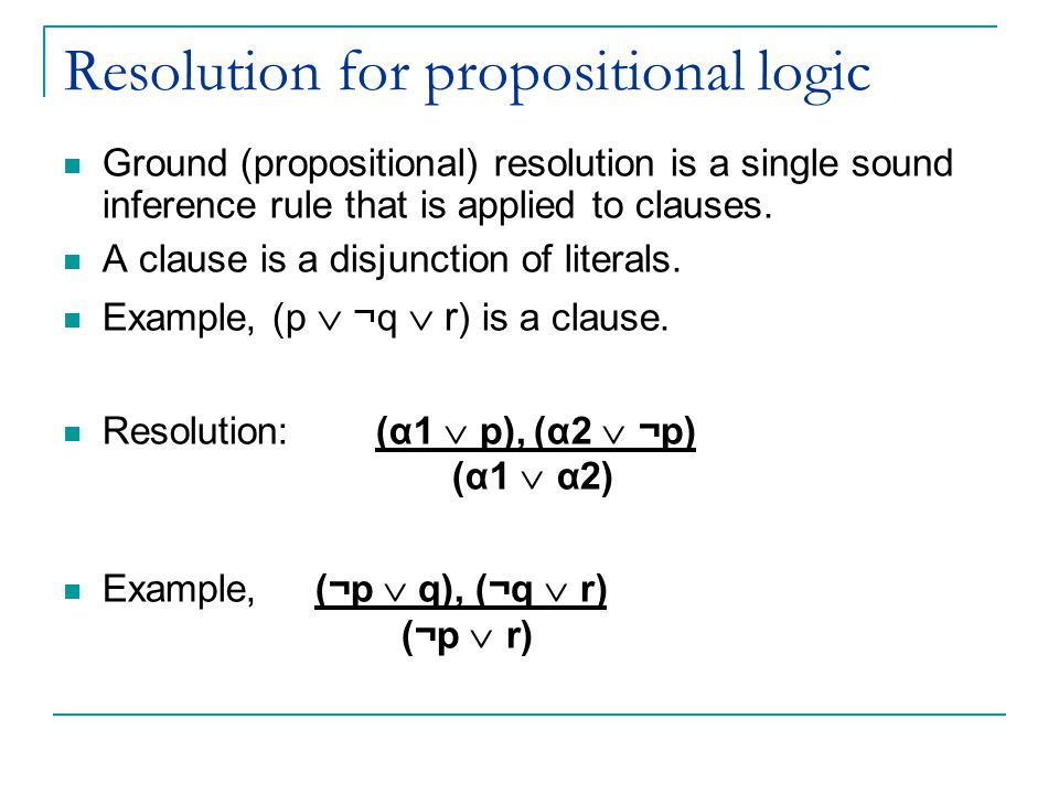 Resolution for propositional logic