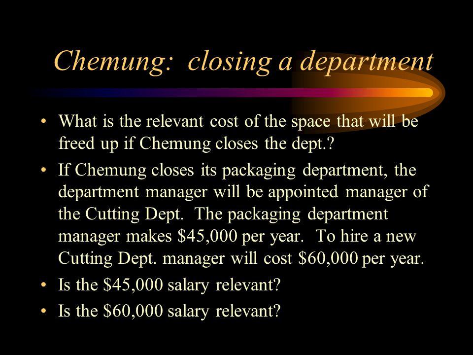 Chemung: closing a department