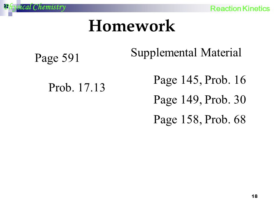Homework Supplemental Material Page 591 Page 145, Prob. 16 Prob. 17.13