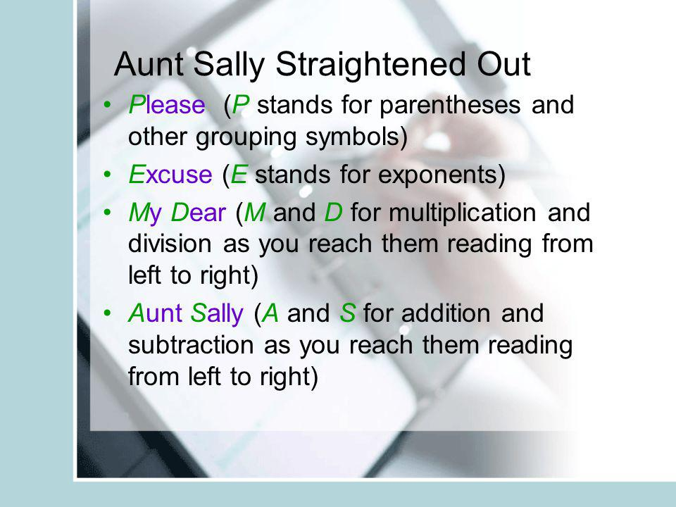 Aunt Sally Straightened Out