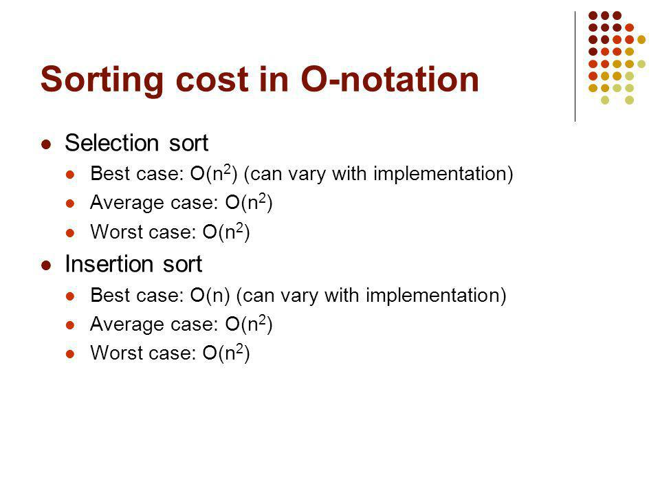Sorting cost in O-notation