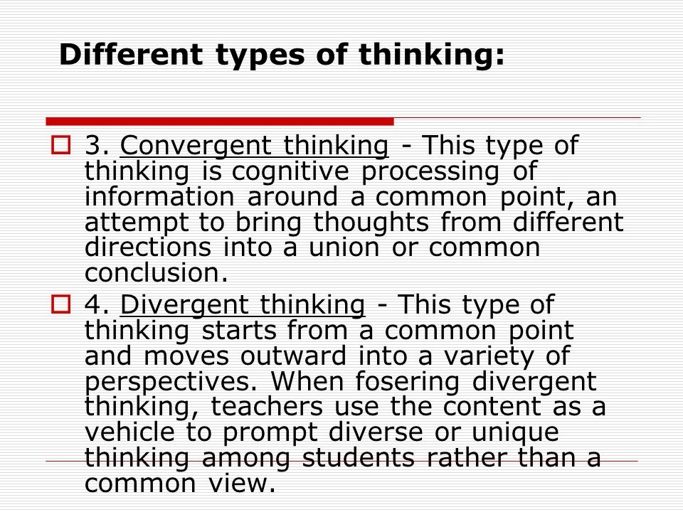 Different types of thinking: