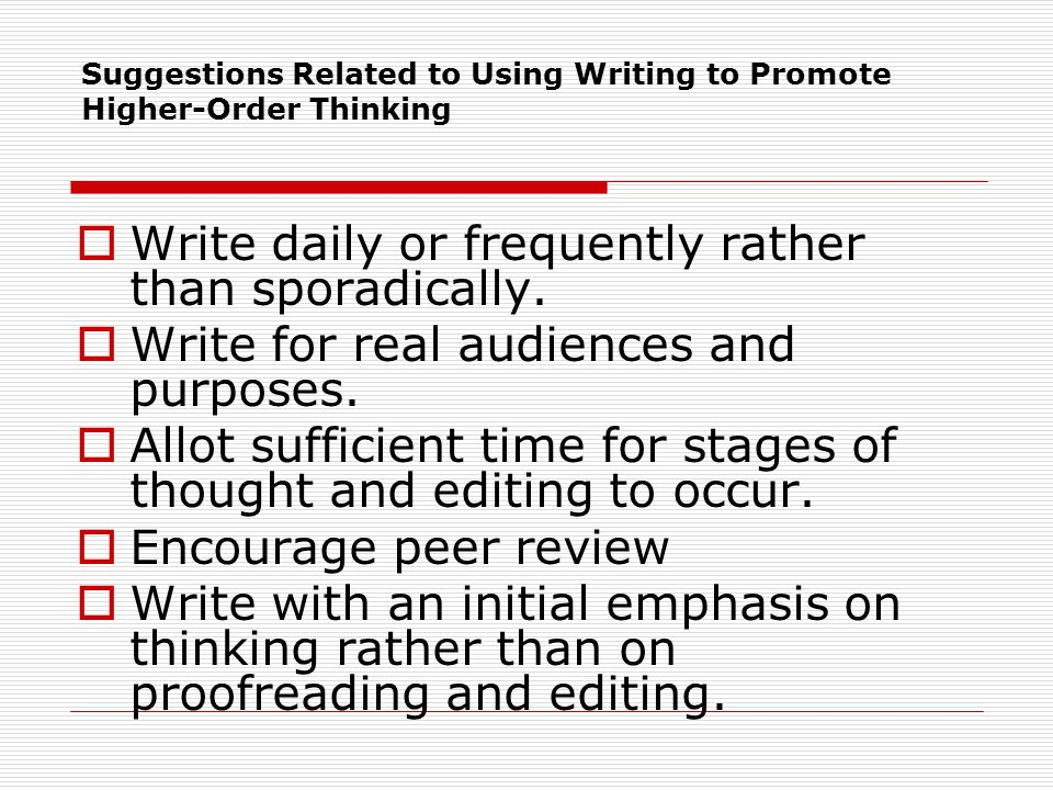 Suggestions Related to Using Writing to Promote Higher-Order Thinking