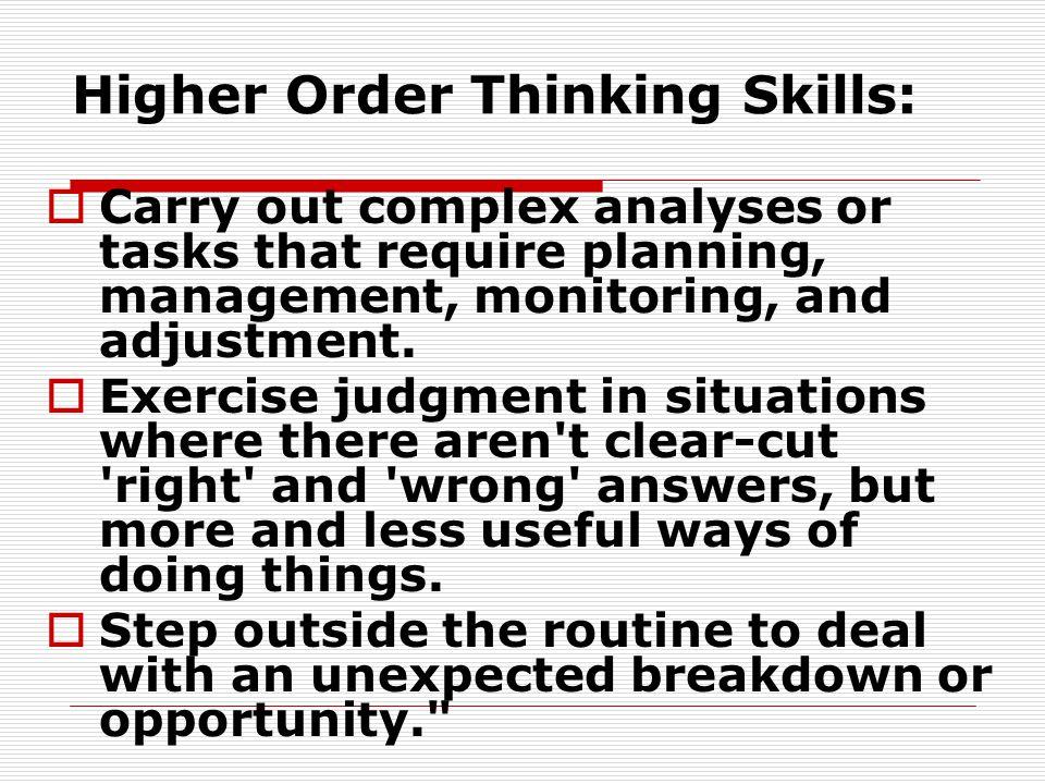 Higher Order Thinking Skills:
