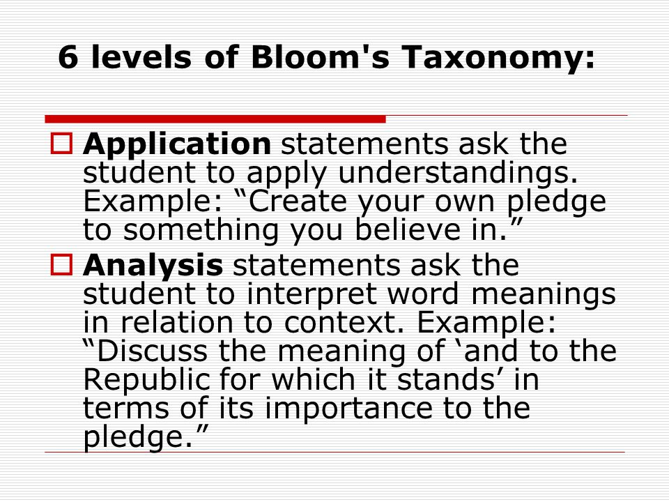 6 levels of Bloom s Taxonomy: